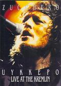 Zucchero - Uykkepo: Live At The Kremlin