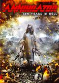 Annihilator - Ten Years In Hell 2DVD