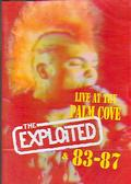 Exploited, The - Live At The Palm Cove & 83-87