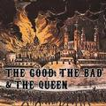 GOOD,THE BAD & THE QUEEN - GOOD,THE BAD & THE QUEEN