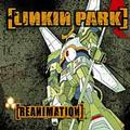 LINKIN PARK: REANIMATION - 2LP