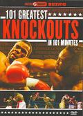 101 Greatest Knockouts in 101 Minutes