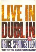 Springsteen Bruce - with the Session Band: Live in Dublin (kartón)