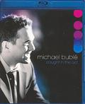Buble Michael - Caught In The Act /DTS/ BLU-RAY