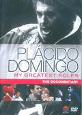 Domingo Placido - My Greatest Roles: The Documentary
