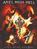 Pell Axel Rudi - Live Over Europe 2DVD