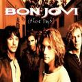 BON JOVI - THESE DAYS (REEDICE 2011)