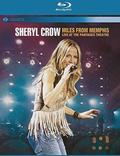 Crow Sheryl - Miles From Memphis: Live At The Pantages Theatre BLU-RAY