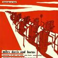 DAVIS MILES: MILES DAVIS AND HORNS - LP