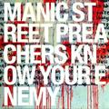 MANIC STREET PREACHERS: KNOW YOUR ENEMY (180 GRAM) - LP