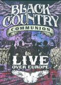 Black Country Communion - Live Over Europe /DTS/  2DVD