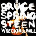 SPRINGSTEEN BRUCE - WRECKING BALL