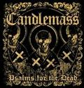 CANDLEMASS - PSALM FOR THE DEAD