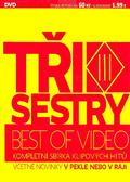 Tři sestry - Best of Video (kartón)