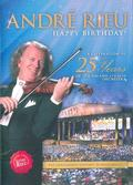 Rieu André - Happy birthday! A Celebration of 25 years of the Johann Strauss Orchestra
