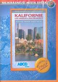 Kalifornie: Los Angeles a San Francisco /ABCD/