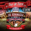 BONAMASSA JOE: TOUR DE FORCE - BORDELINE (180 GRAM) - 2LP