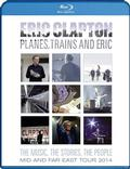 Clapton Eric - Planes, Trains And Eric: Mid And Far East Tour 2014 BLU-RAY