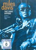Davis Miles - That's What Happened: Live in Germany 1987