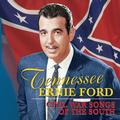 FORD ERNIE TENNESSEE - CIVIL WAR SONGS OF THE SOUTH