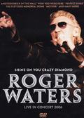 Waters Roger - Shine on You Crazy Diamond: Live in Concert 2006
