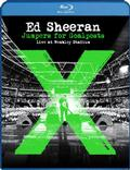 Sheeran Ed - Jumpers For Goalposts: Live at Wembley Stadium