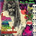 ZOMBIE ROB: THE ELECTRIC WARLOCK ACID WITCH SATANIC ORGY? - LP