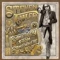 TYLER STEVEN - WE ARE ALL SOMEBODY FROM SOMEWHERE