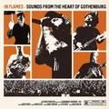 IN FLAMES: SOUNDS FROM THE HEART OF GOTHENBURG - 3LP