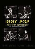 Pop Iggy - Post Pop Depression: Live at the Royal Albert Hall