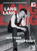 Lang Lang - New York Rhapsody: Live from Lincoln Center