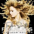 SWIFT TAYLOR: FEARLESS (180 GRAM) - 2LP