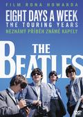 Beatles - Eight Days a Week: The Touring Years
