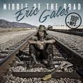 GALES ERIC: MIDDLE OF THE ROAD (180 GRAM) - LP