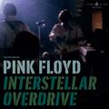 PINK FLOYD: INTERSTELLAR OVERDRIVE (12