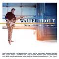 TROUT WALTER - WE'RE ALL IN THIS TOGETHER