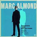 ALMOND MARC - SHADOWS AND REFLECTIONS