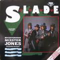 SLADE: MYZSTERIOUS MIZSTER JONES (12