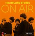 ROLLING STONES: ON AIR (1963-65 BBC RADIO RECORDINGS) (180 GRAM) - 2LP