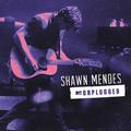 MENDES SHAWN - MTV UNPLUGGED