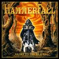 HAMMERFALL - GLORY TO THE BRAVE (REMASTERED) (2CD+DVD)