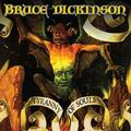DICKINSON BRUCE: TYRANNY OF SOULS (180 GRAM) - LP