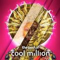COOL MILLION - BEST OF