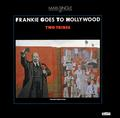 FRANKIE GOES TO HOLLYWOOD: TWO TRIBES (12