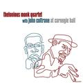 MONK THELONIOUS & COLTRANE JOHN: AT CARNEGIE HALL (180 GRAM) - 2LP
