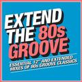EXTEND THE 80S: GROOVE (3CD)