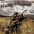YOUNG NEIL + PROMISE OF THE REAL: PARADOX (O.S.T.) - 2LP