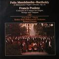 MENDELSSOHN-BARTHOLDY FELIX / POULENC FRANCIS: A MIDSUMMER NIGHT'S DREAM / CONCERO IN G MINOR FOR ORGAN, STRINGS - LP /bazár/