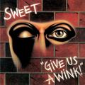 SWEET - GIVE US A WINK (2018, EXTENDED VERSION)