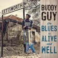 GUY BUDDY: THE BLUES IS ALIVE AND WELL - 2LP